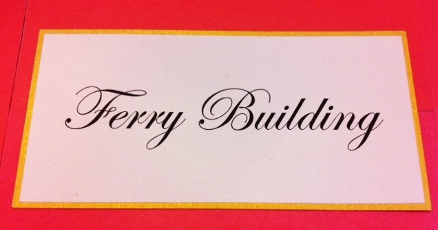 Ferry Building Table Card with Curved Script Font Style Calligraphy