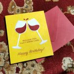 Good Paper Wine Glass Birthday Card