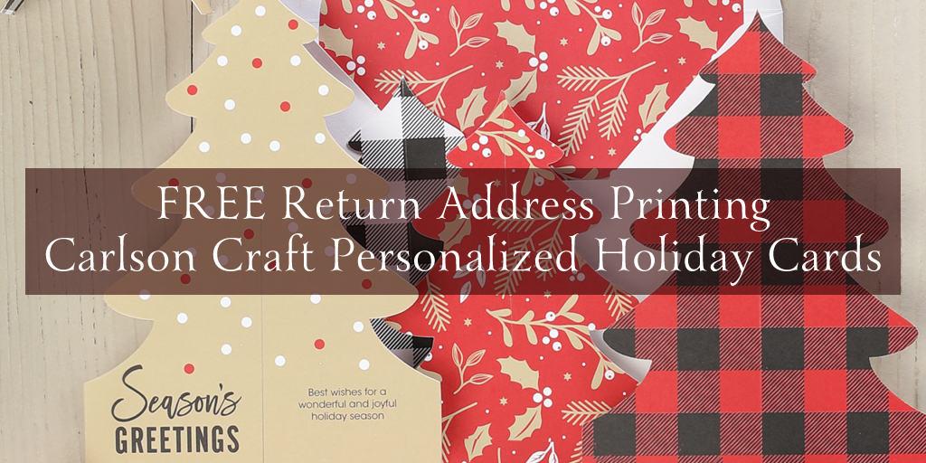 Carlson Craft Free Return Address Printing Holiday Promotion